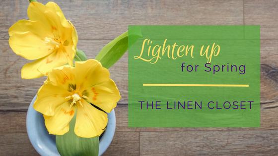 Lighten Up for Spring - The Linen Closet