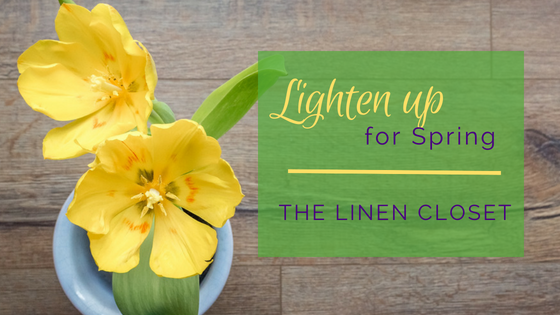 Lighten Up for Spring - The Linen Closet