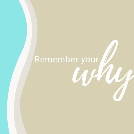 Remember your why (2)